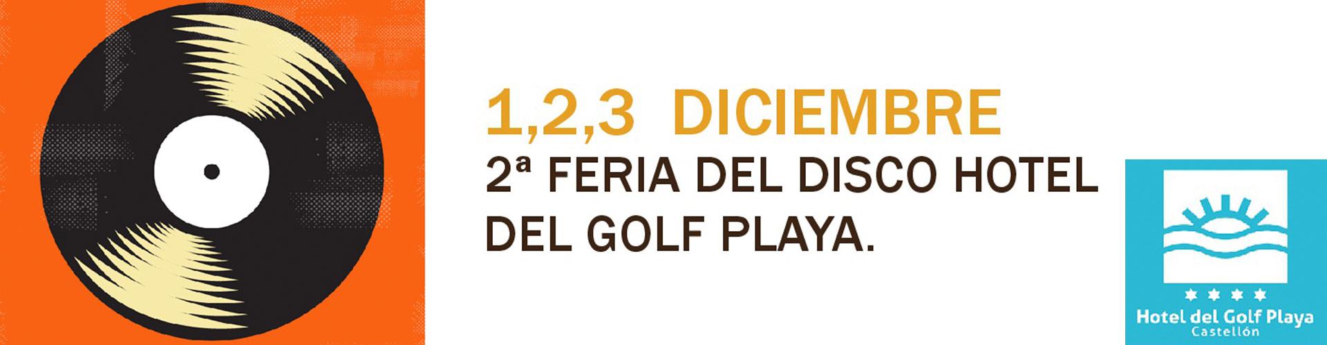 2º Feria del disco Hotel del Golf Playa