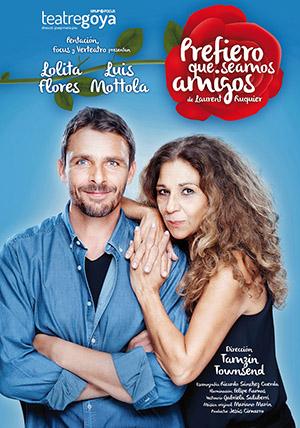 'Prefiero que seamos amigos' en el Teatro Principal de Castellón