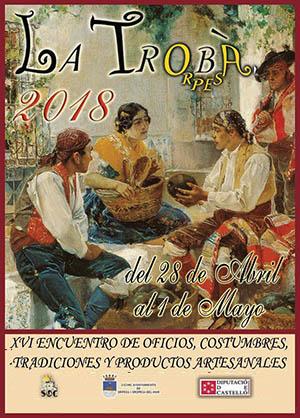 'La Trobà' XVI Feria de oficios, costumbres tradiciones y productos artesanales de Oropesa del Mar