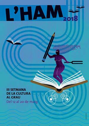 L'HAM 2018 – III Setmana de la cultura del Grau de Castelló