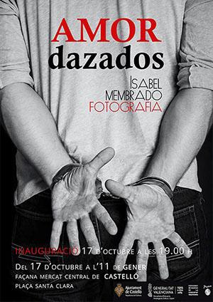 Exposición de fotografía «AMORdazados» en el Mercado Central