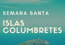 islas-columbretes-semana-santa-2019