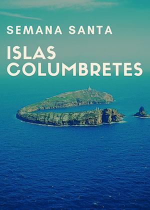 Islas Columbretes Semana Santa 2019