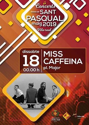 Miss Caffeina en las fiestas de Vila-real