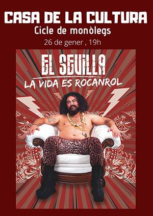 Monólogo El Sevilla «La vida es Rocanrol»