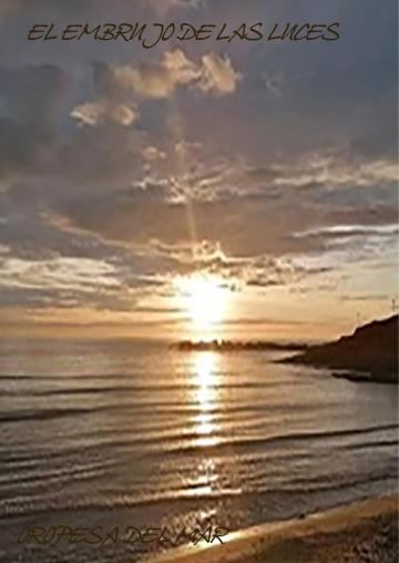 AMANECER en Oropesa del Mar: El Embrujo de las Luces