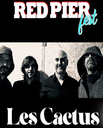 Les Cactus Red Pier Fest