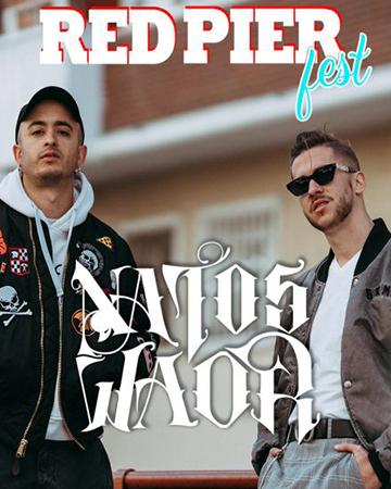Natos y Waor Red Pier Fest